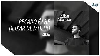 Silva - Pecado É Lhe Deixar De Molho (Álbum Silva canta Marisa)