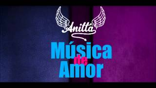 Anitta - Música de Amor