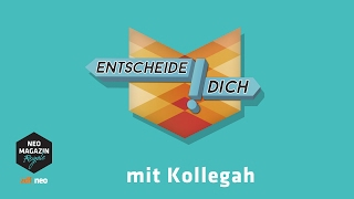 Entscheide dich! mit Kollegah | NEO MAGAZIN ROYALE mit Jan Böhmermann - ZDFneo