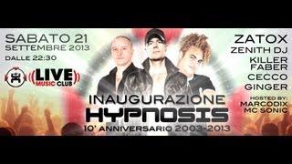 21 Set | HYPNOSIS 10' Anniversario - Inaugurazione @ Live Club Milano