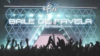 Baile de Favela Remix Eletronica - Dj Beó