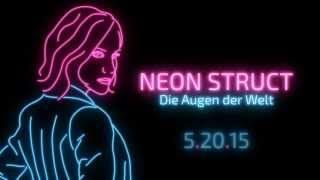 NEON STRUCT Reveal Trailer