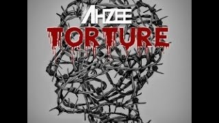 Ahzee - Torture(Original Mix)