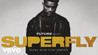 """Future - Show My Chain Some Love (Audio - From """"SUPERFLY"""") ft. Young Thug"""
