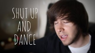 Shut Up And Dance - Walk The Moon (Jon D Acoustic Cover)