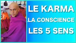 LE KARMA - LA CONSCIENCE ET LES 5 SENS