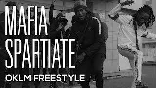 MAFIA SPARTIATE - OKLM Freestyle