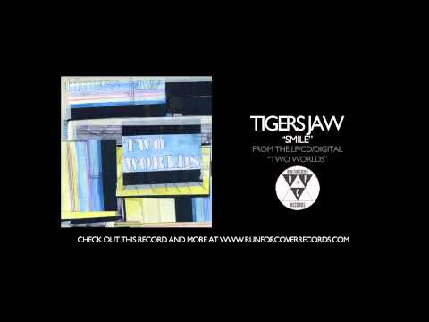 tigers-jaw-smile-runforcovertube