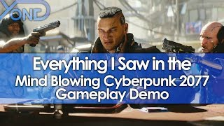 Everything I Saw in the Mind Blowing Cyberpunk 2077 Gameplay Demo width=