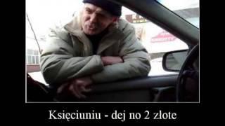 Księciuniu - dej no 2 złote - Remix