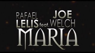 Rafael Lelis feat. Joe Welch - Maria (Official Lyric Video)
