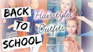 Hairstyles and Outfits for BACK TO SCHOOL | Прически и Наряды Для Школы