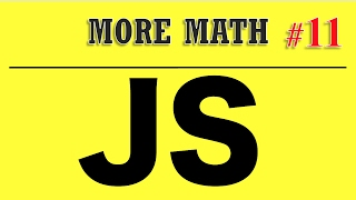 Javascript Tutorials for Beginners - More Math