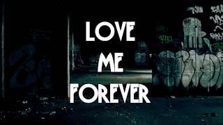 Coy Rapp - Love Me Forever