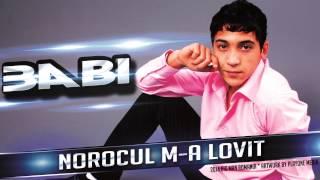 BABI MINUNE - Norocul m-a lovit (Audio oficial 2014)
