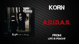 Korn - A.D.I.D.A.S. [Lyrics Video]
