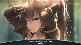 [Nightcore/Lyrics] - Why (Inspired By Alan Walker & K-391)