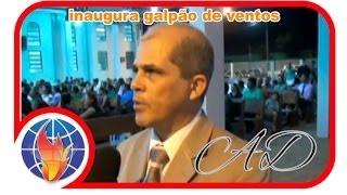 TVassembleia11 - Igreja Assembléia de Deus Ministério Madureira inaugura galpão de ventos