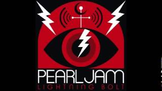 Pearl Jam - Lightning Bolt - 2. Mind Your Manners