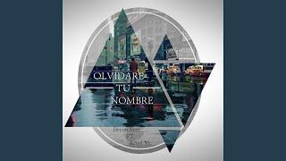 Olvidare Tu Nombre (feat. Azeel Mc)