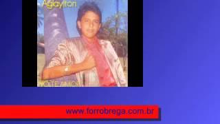 www.ForroBrega.com.br - Aglaylton Volte Amor