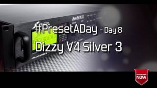 #PresetADay - Dizzy V4 Silver 3 - AXE FX II / AX8 Rhythm and Solo Patches