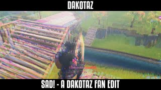 SAD! - A Dakotaz Fan Edit (Fortnite Battle: Royale)