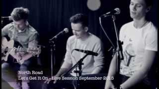 Let's Get It On - North Road Live Cover - Marvin Gaye