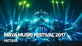Maya Music Festival 2017, Pattaya (Thailand)