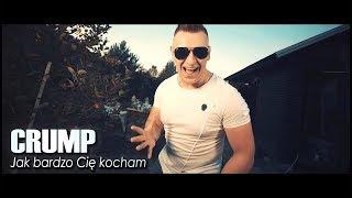 CRUMP - JAK BARDZO CIĘ KOCHAM /Official Video/ DISCO POLO