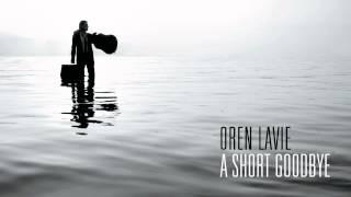 Oren Lavie | A Short Goodbye