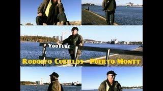 RODOLFO CUBILLOS  - PUERTO MONTT
