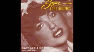 Sugar & The Lollipops - 1981 - Something Old, Nothing New