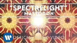 Mastodon - Spectrelight [Official Music Video]