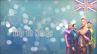 Top 10 Songs by Coldplay (so far!) (OLD)