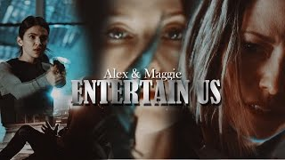 Alex & Maggie AU || Entertain Us {Supergirl}
