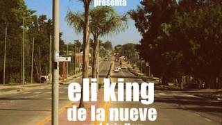 ELI KING / DE LA NUEVE / LEINFLOW PROD. / CORNER CHANTAS CREAM