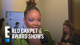 Rihanna Tells All on Inspiration For Fenty x Puma Line | E! Live from the Red Carpet