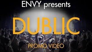 ENVY presents : DUBLIC [HU] @ Juice Fusion Club & Coffeehouse [PROMO VIDEO]