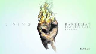 Bakermat & Alex Care - Living (HUGEL Remix)