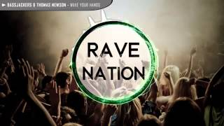 Bassjackers & Thomas Newson   Wave Your Hands Original Mix