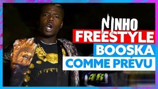 Ninho | Freestyle Booska Comme Prévu