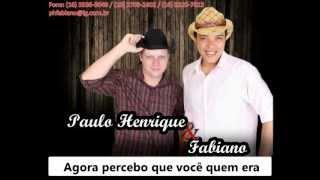 Prometi não chorar - Paulo Henrique e Fabiano