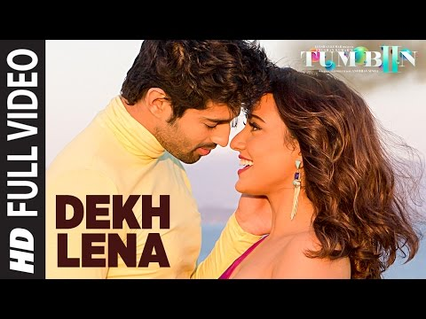 Dekh Lena Lyrics – Tum Bin 2 | Arijit Singh, Tulsi Kumar