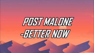 Post Malone - Better Now (Lyrics) (Official Audio)