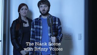 THE BLANK SCENE featuring BRIZZY VOICES - Is It Through There?