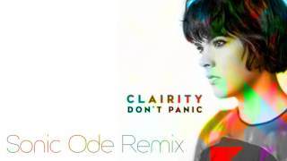 Clairity - Don't Panic (Sonic Ode Remix)
