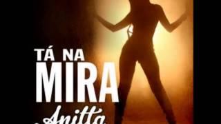 Anitta - Tá na Mira (Audio)