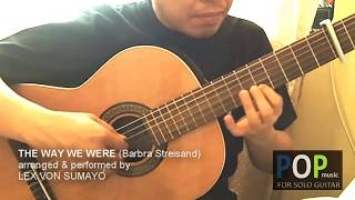 The Way We Were - Barbra Streisand (solo guitar cover)