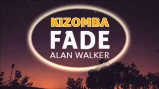 Alan Walker - Faded Alan Walker  (KIZOMBA version 2016)